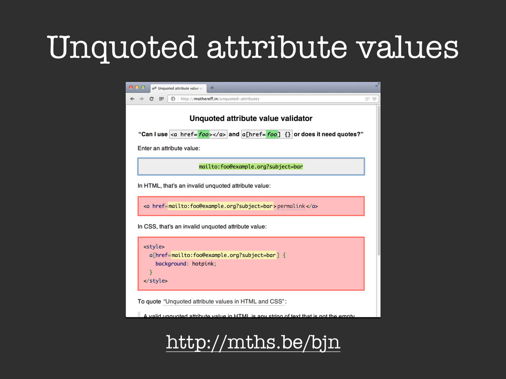 Unquoted attribute values http://mths.be/bjn