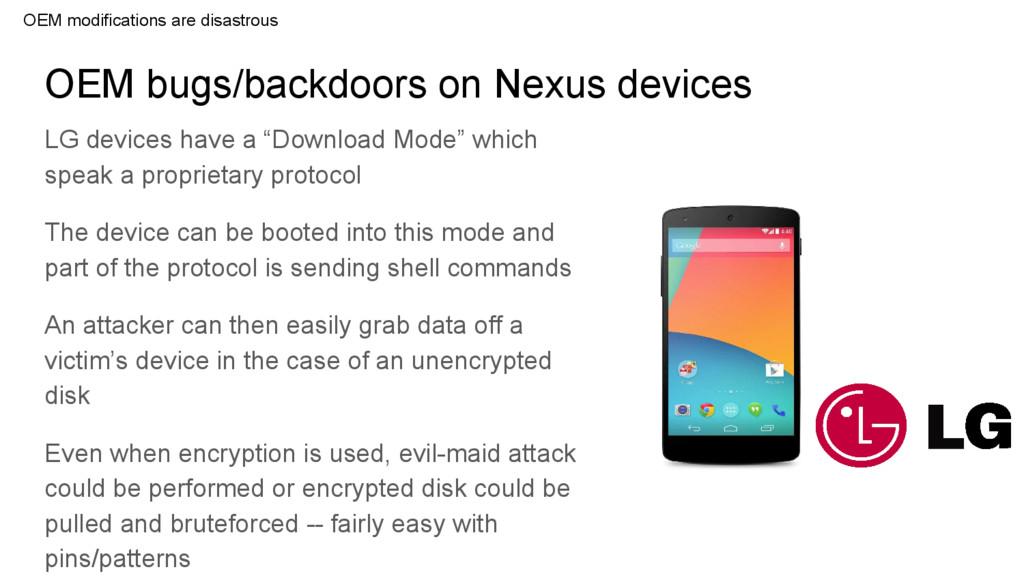 OEM bugs/backdoors on Nexus devices OEM modific...