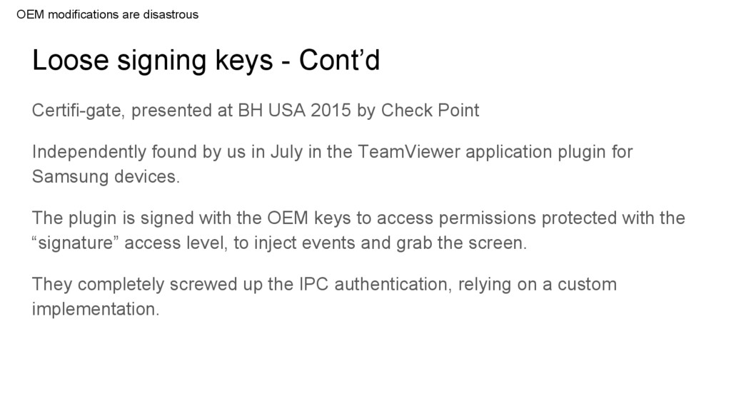 Loose signing keys - Cont'd Certifi-gate, prese...