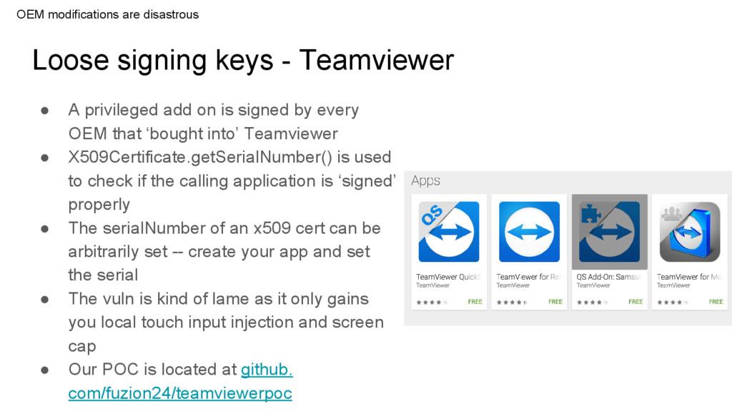 Loose signing keys - Teamviewer ● A privileged ...