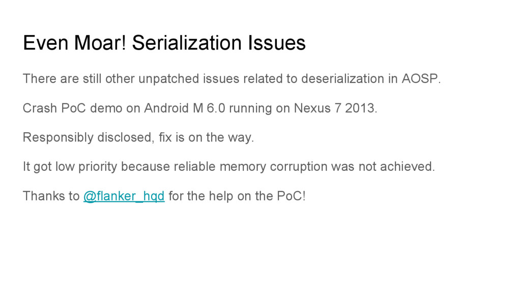 Even Moar! Serialization Issues There are still...