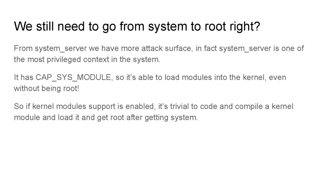 We still need to go from system to root right? ...