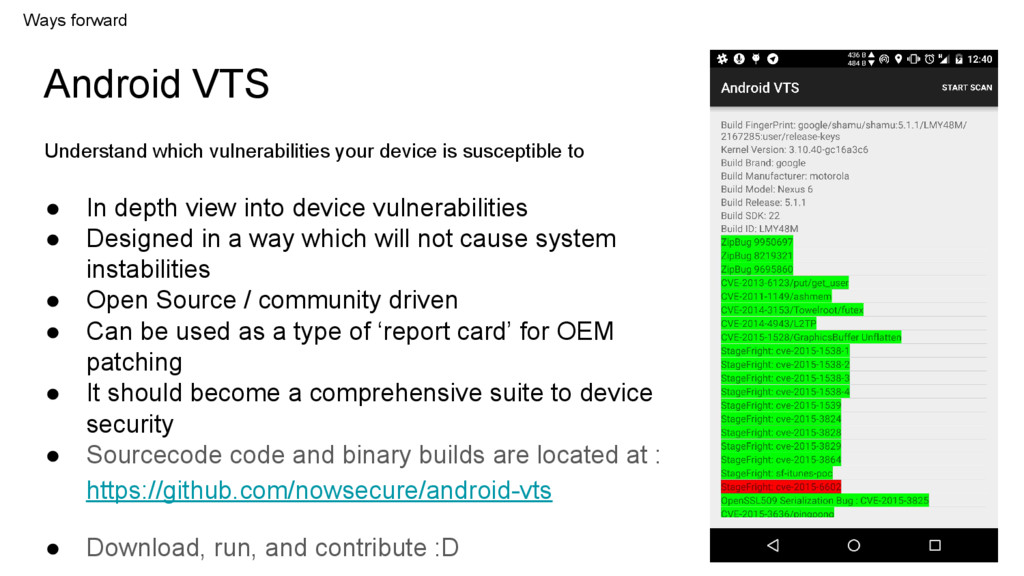 Android VTS ● In depth view into device vulnera...