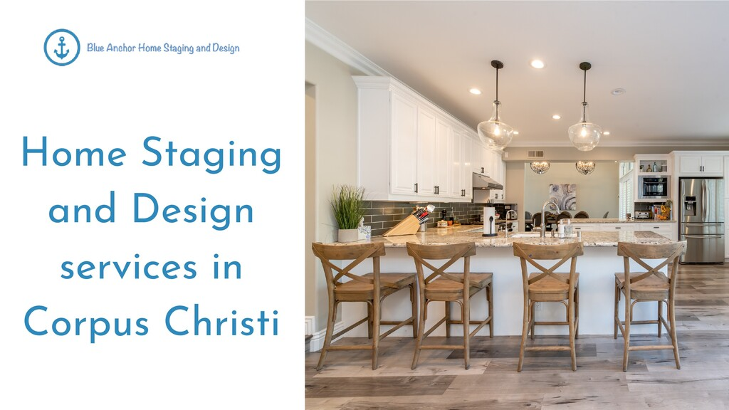 Home Staging and Design services in Corpus Chri...