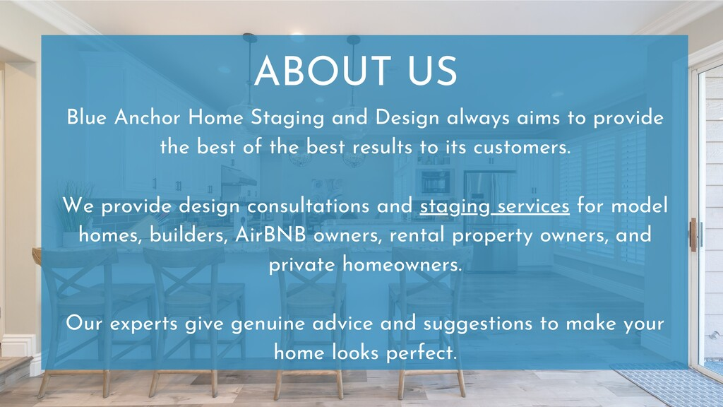ABOUT US Blue Anchor Home Staging and Design al...