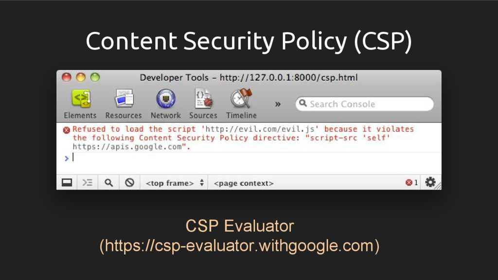 Content Security Policy (CSP) CSP Evaluator (ht...