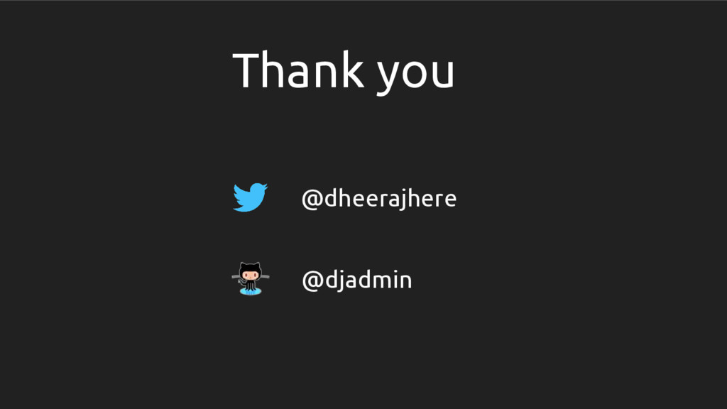 Thank you @dheerajhere @djadmin