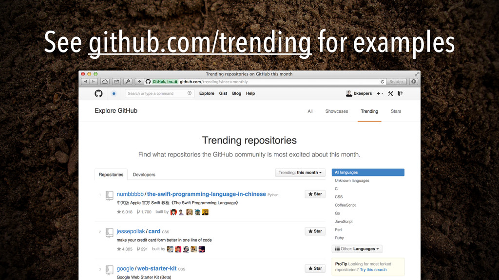 See github.com/trending for examples