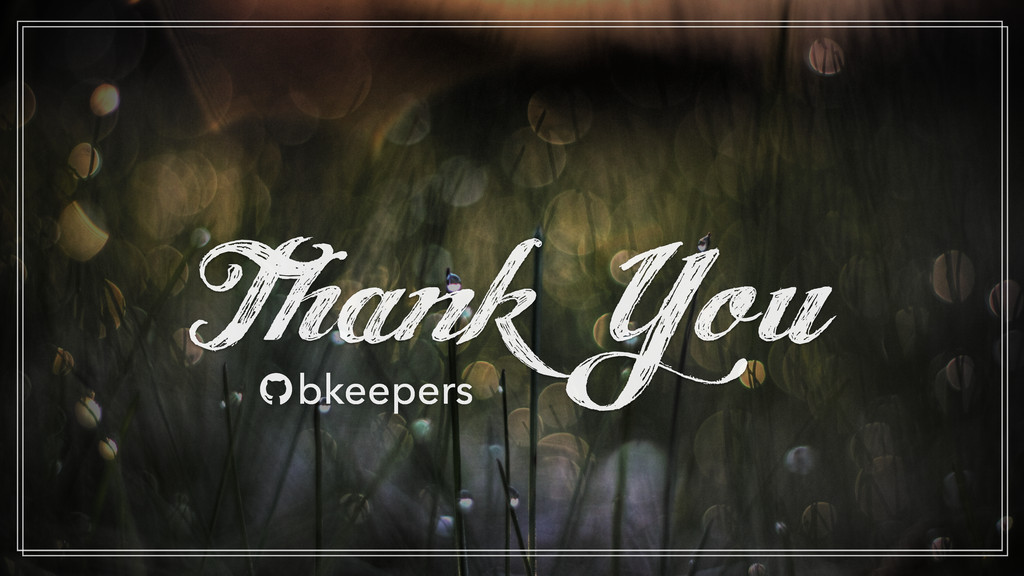 "Thank You "" bkeepers"