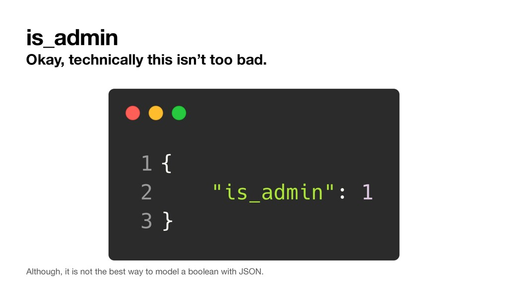 is_admin Okay, technically this isn't too bad. ...
