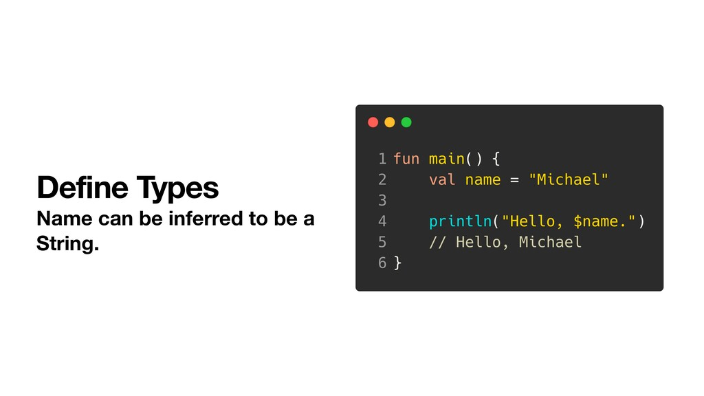 Define Types Name can be inferred to be a Strin...
