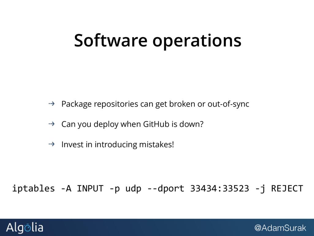 @AdamSurak Software operations Package reposito...