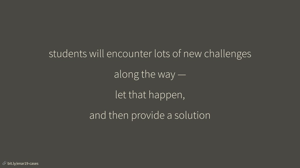 students will encounter lots of new challenges ...