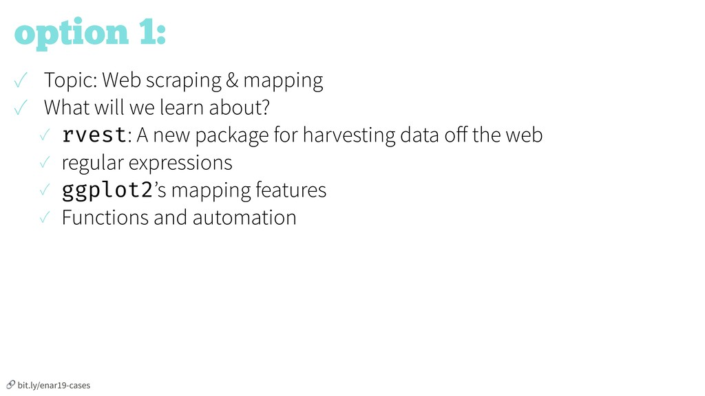 option 1: ✓ Topic: Web scraping & mapping ✓ Wha...