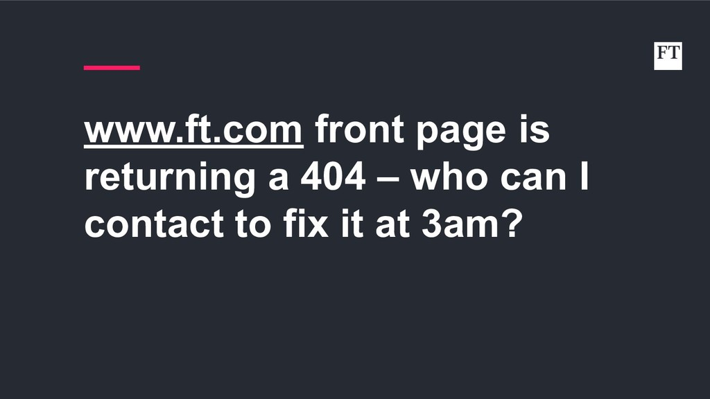 www.ft.com front page is returning a 404 – who ...