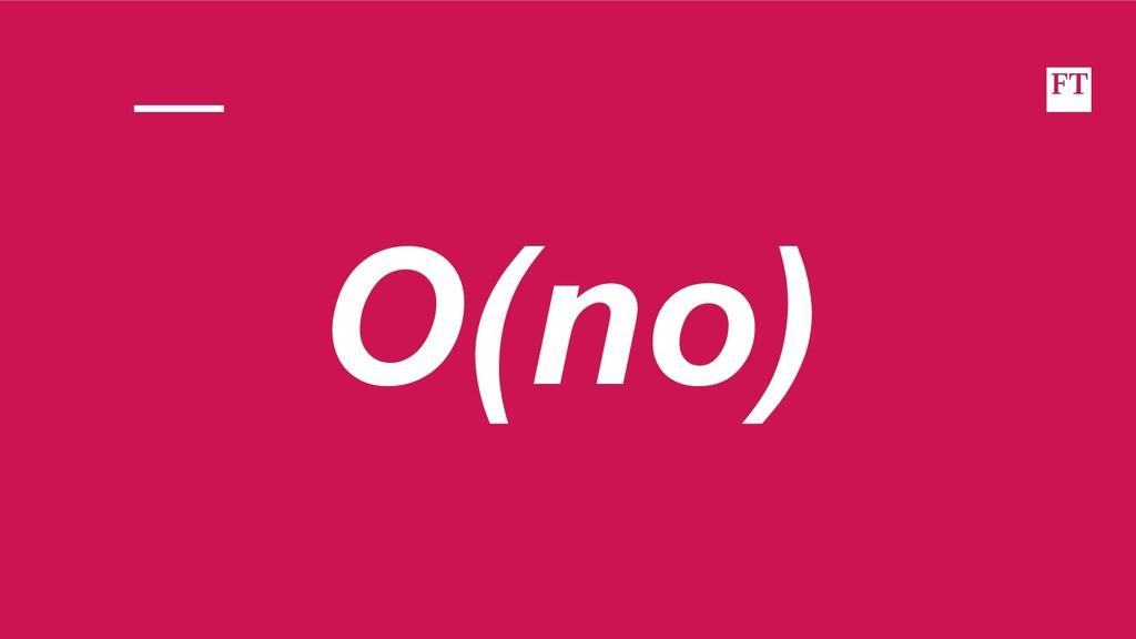 O(no)