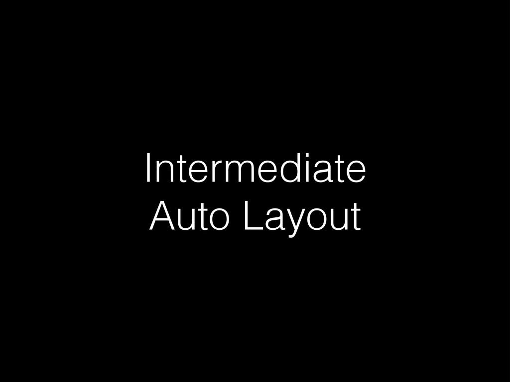 Intermediate Auto Layout