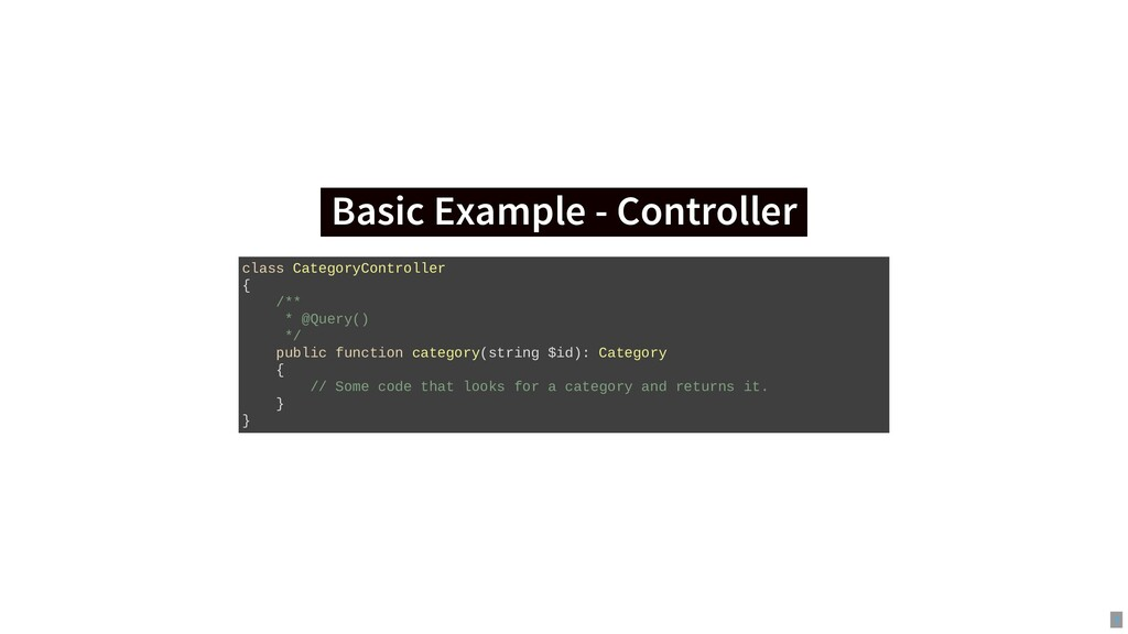 Basic Example - Controller Basic Example - Cont...