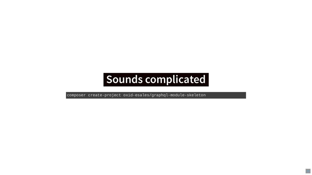 Sounds complicated Sounds complicated composer ...