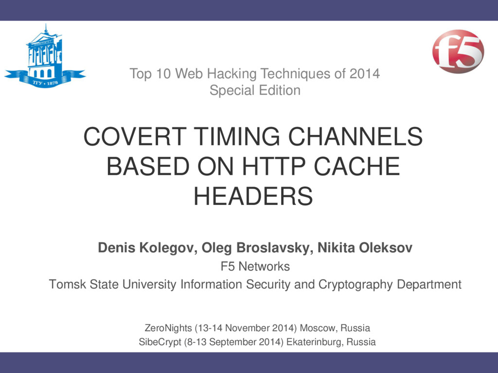 COVERT TIMING CHANNELS BASED ON HTTP CACHE HEAD...