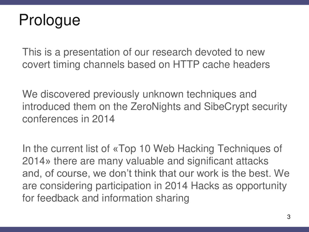Prologue This is a presentation of our research...