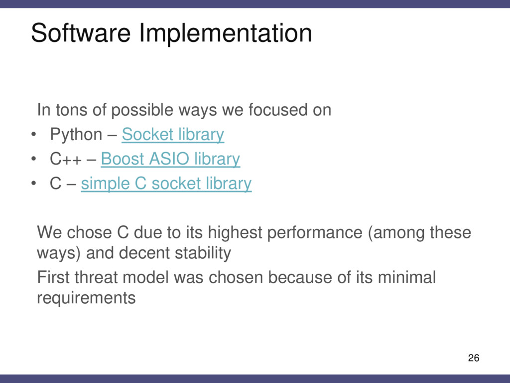 Software Implementation In tons of possible way...