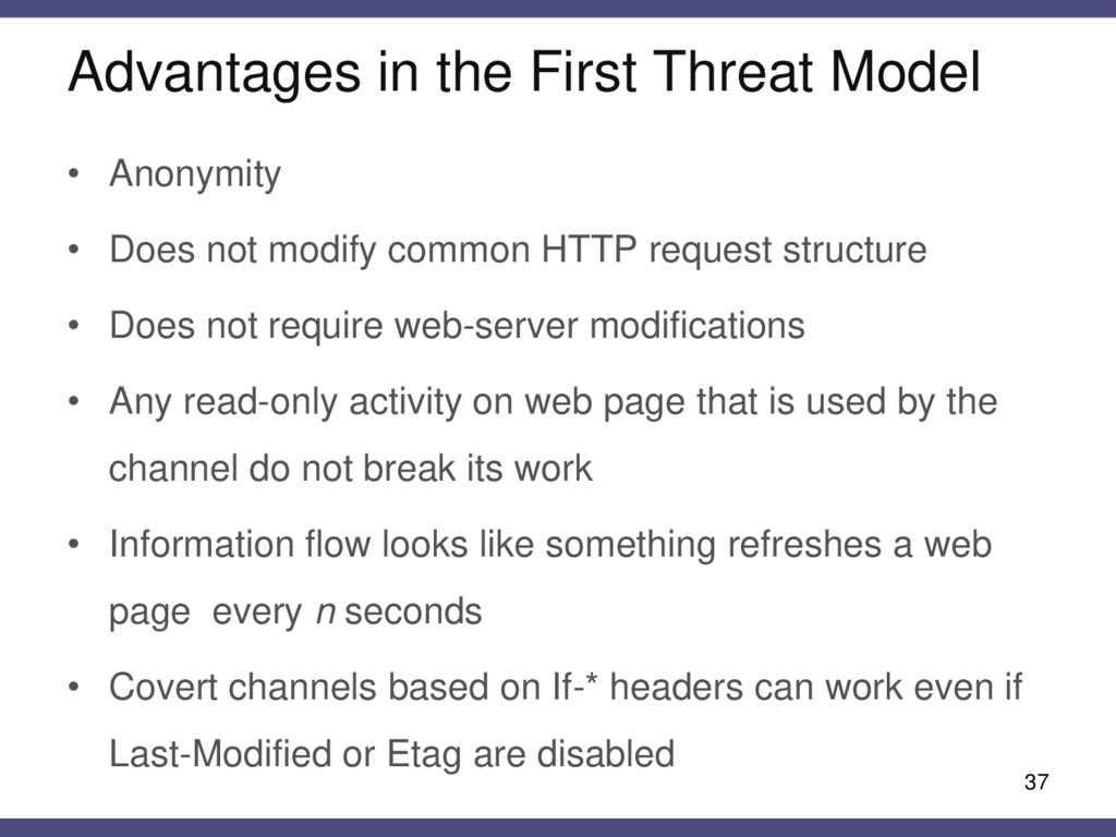Advantages in the First Threat Model 37 • Anony...