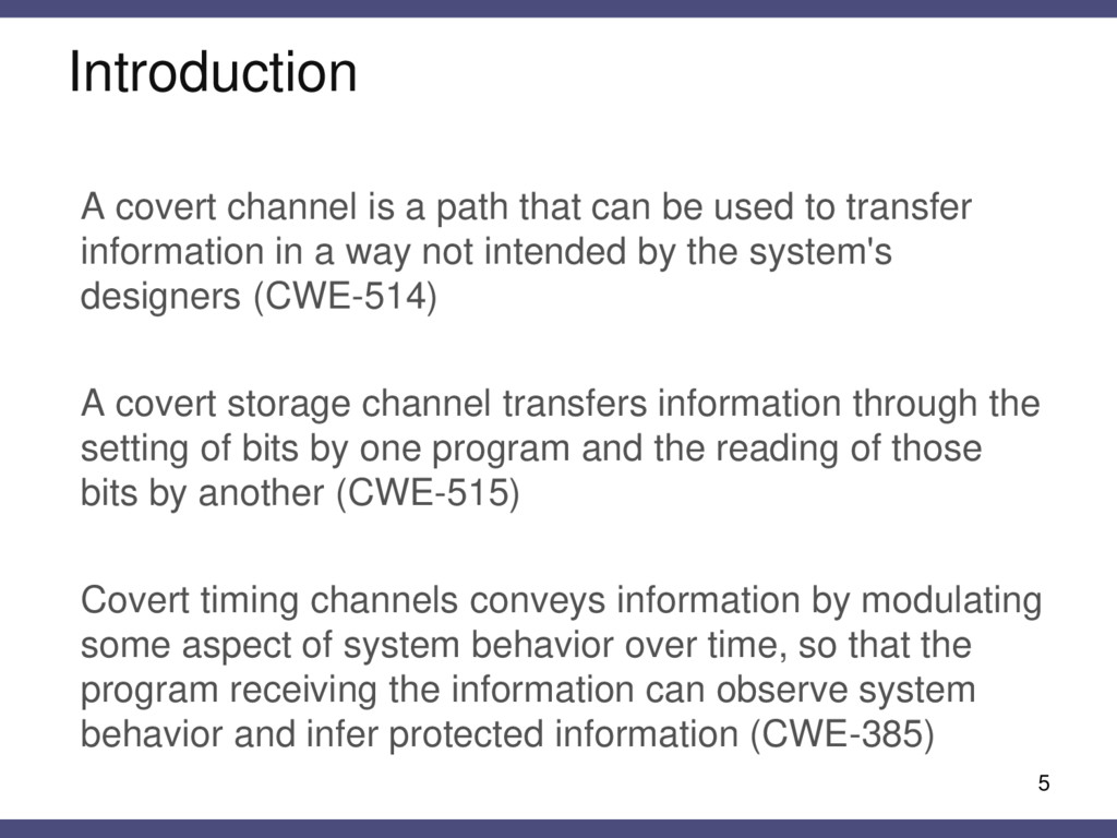 Introduction A covert channel is a path that ca...