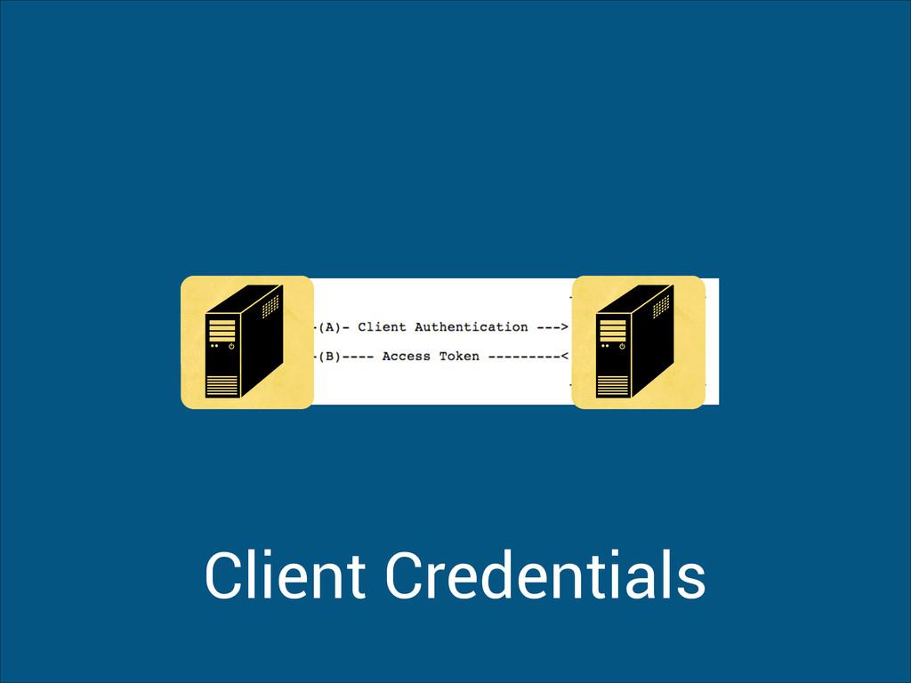 Client Credentials