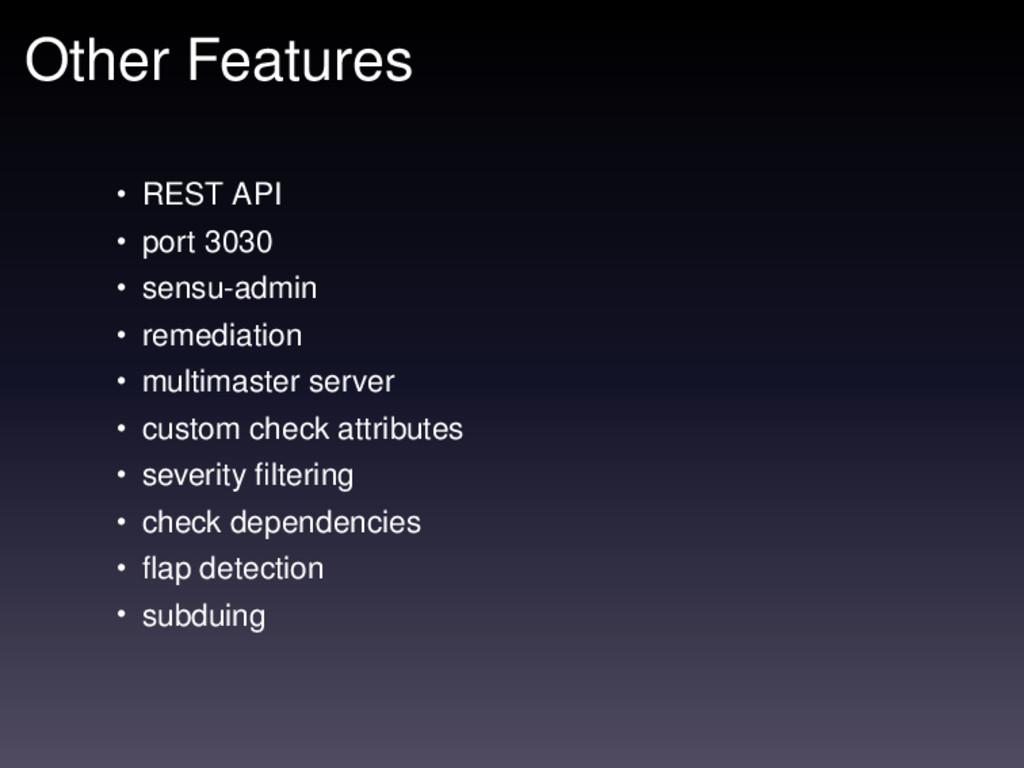 Other Features • REST API • port 3030 • sensu-a...