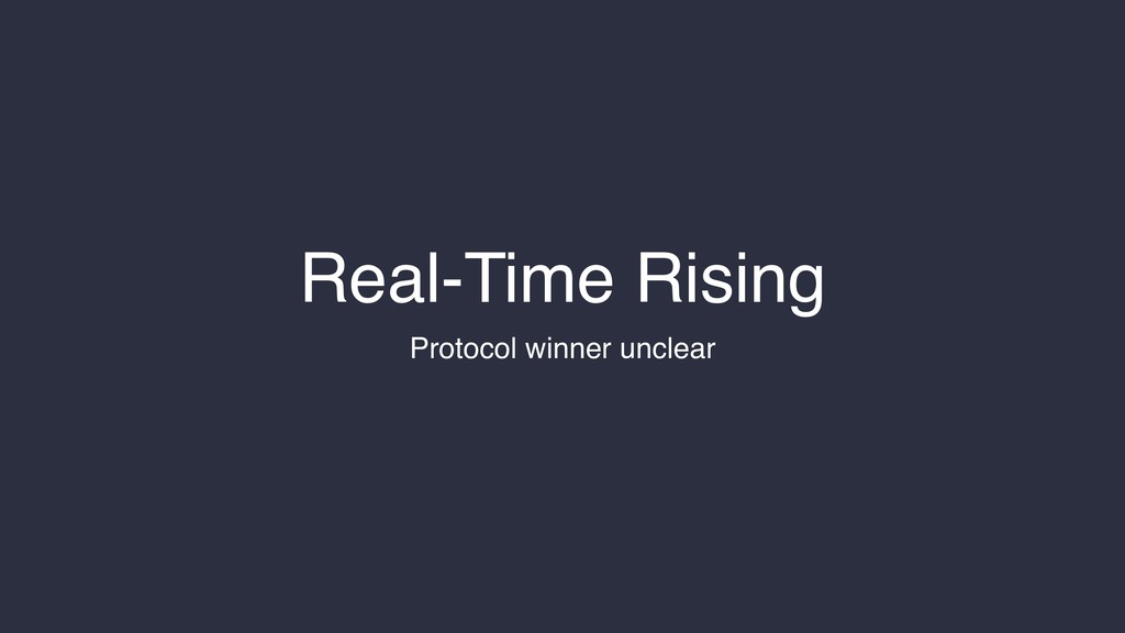 Real-Time Rising Protocol winner unclear