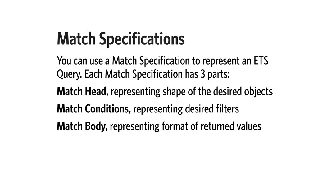 Match Specifications You can use a Match Specif...
