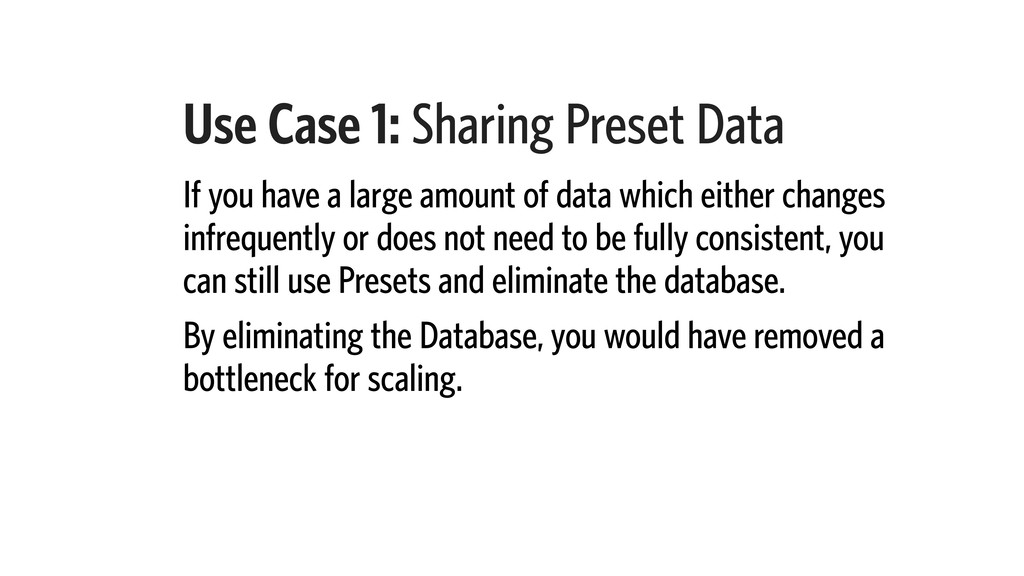 Use Case 1: Sharing Preset Data If you have a l...