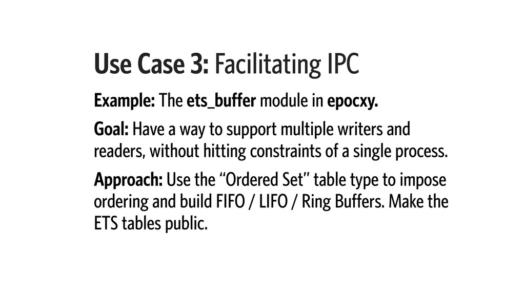 Use Case 3: Facilitating IPC Example: The ets_b...