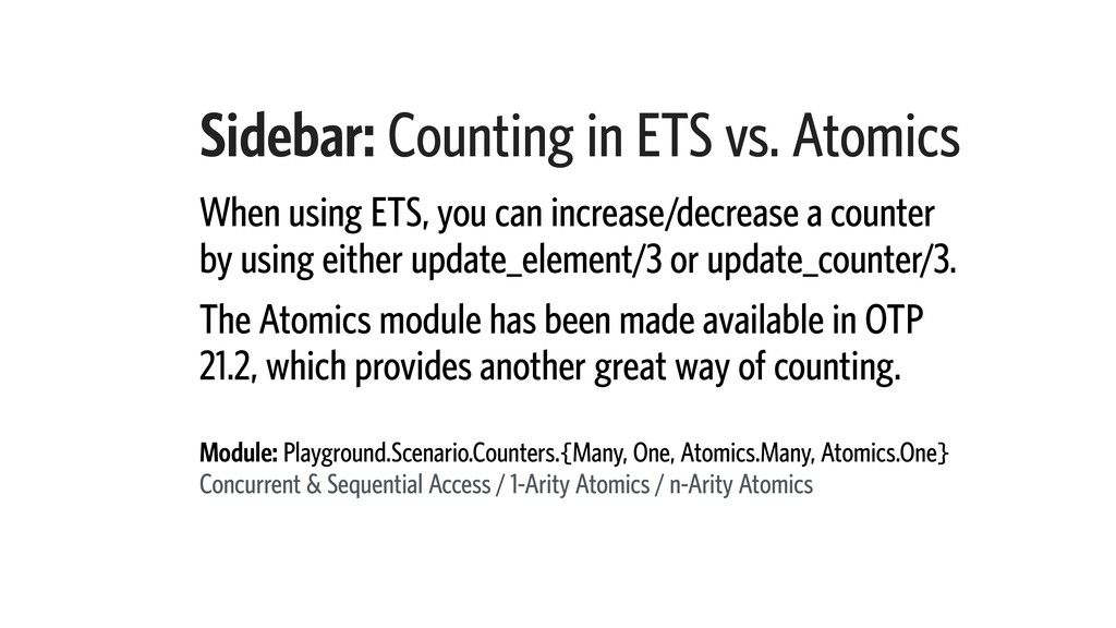 Sidebar: Counting in ETS vs. Atomics When using...