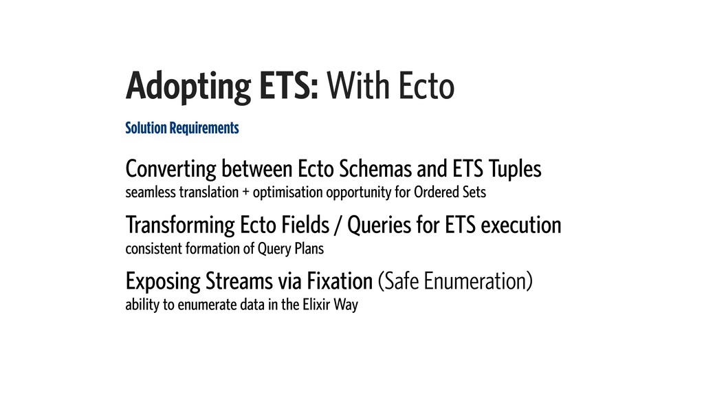 Adopting ETS: With Ecto Solution Requirements C...