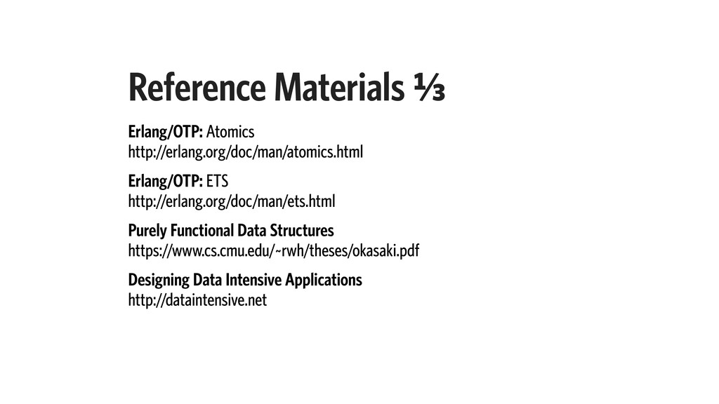 Reference Materials A⁄c Erlang/OTP: Atomics