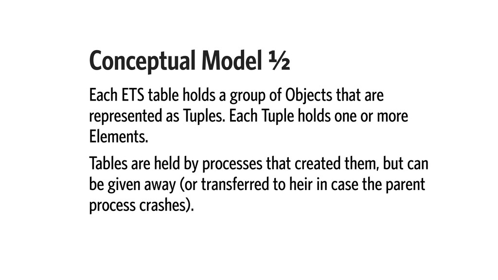 Conceptual Model A⁄b Each ETS table holds a gro...