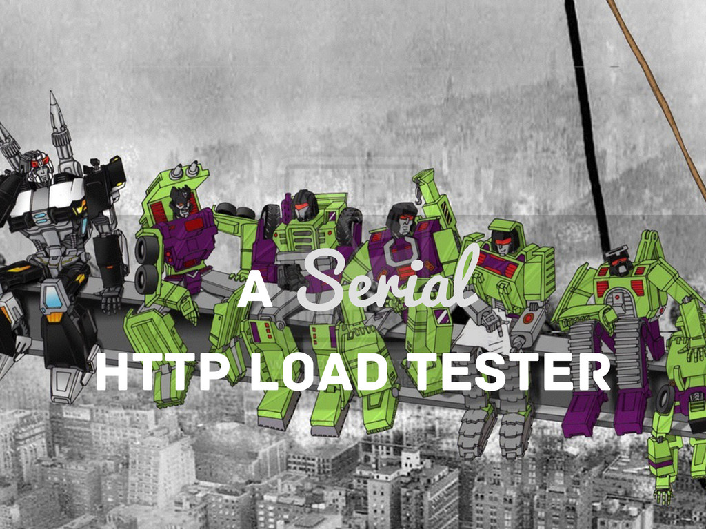 A Serial HTTP LOAD TESTER
