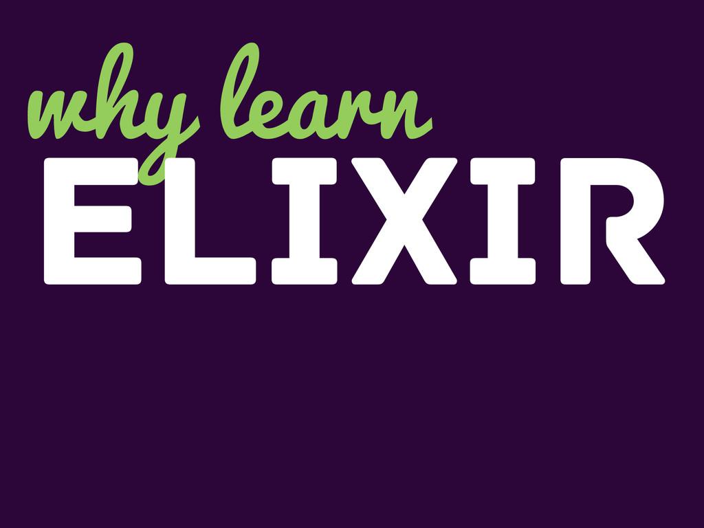 why learn Elixir