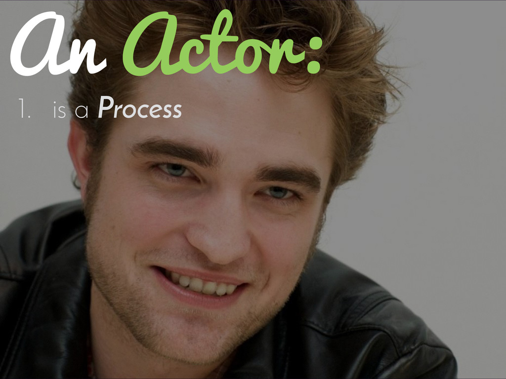 1. is a Process An Actor: