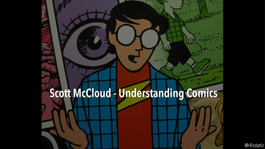 Scott McCloud - Understanding Comics @r4isstatic