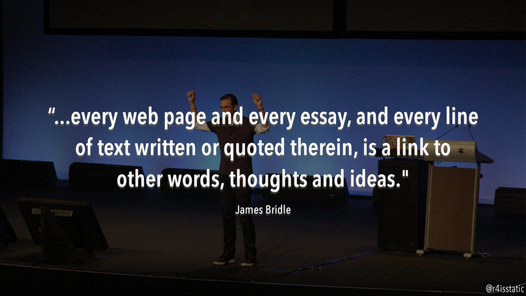 """""""...every web page and every essay, and every l..."""