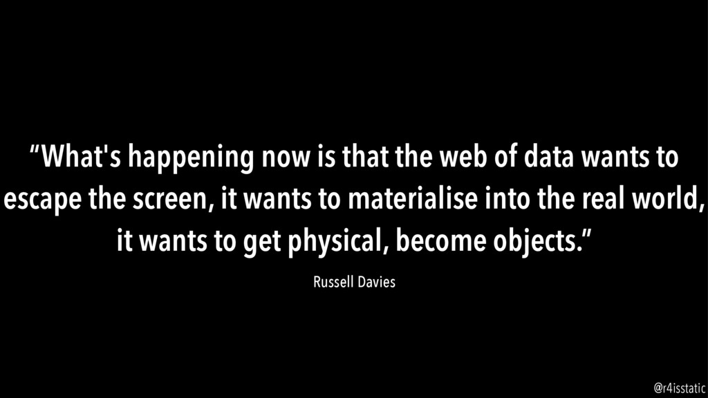 """""""What's happening now is that the web of data w..."""