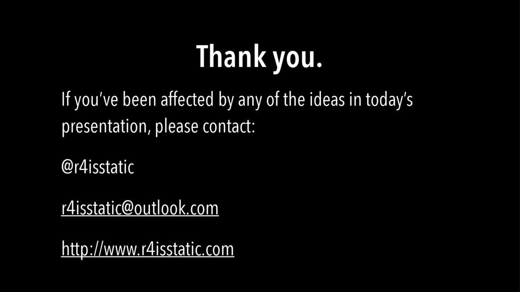 Thank you. If you've been affected by any of th...