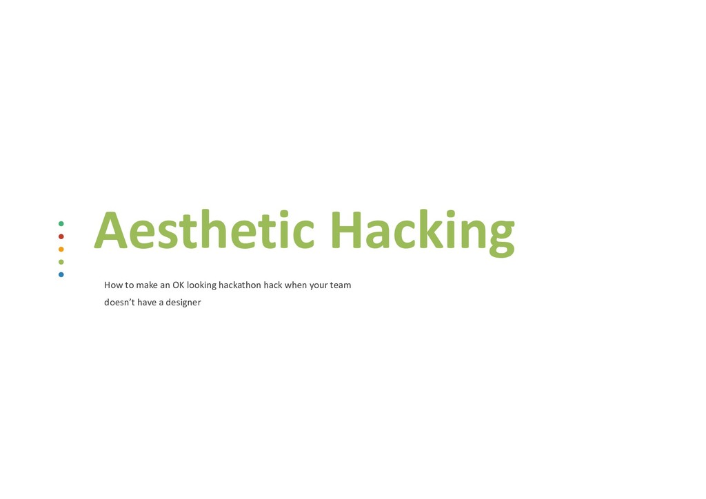 Aesthetic Hacking How to make an OK looking hac...