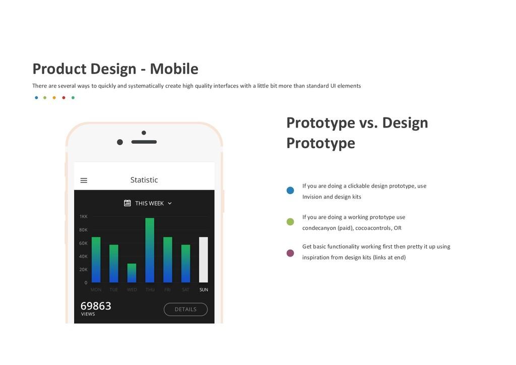 Prototype vs. Design Prototype If you are doing...