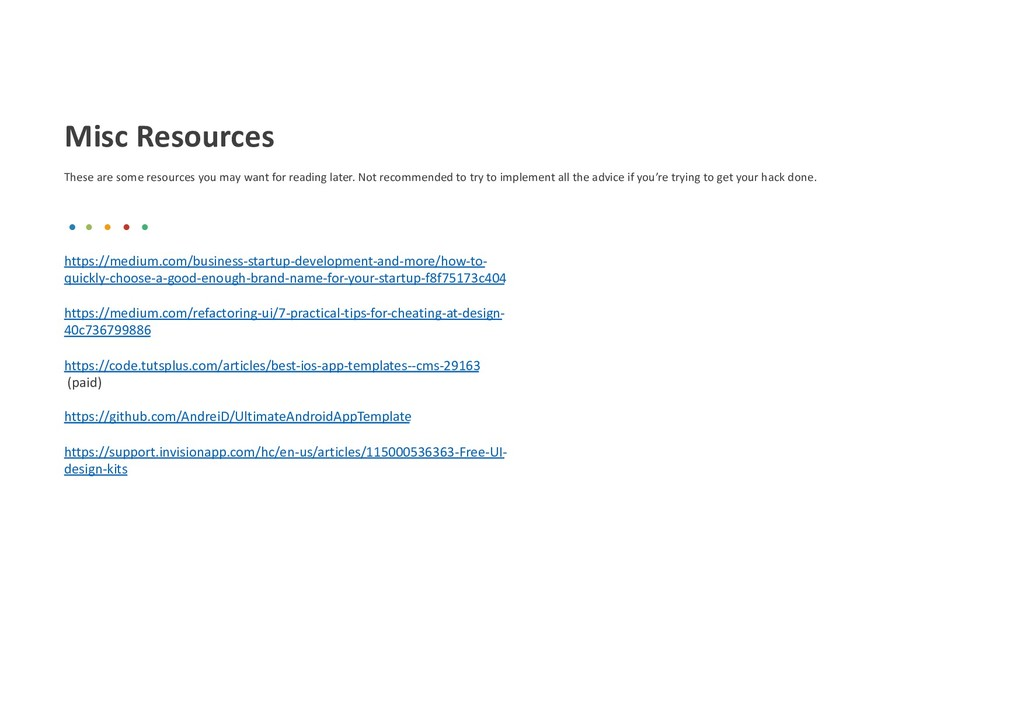 Misc Resources These are some resources you may...