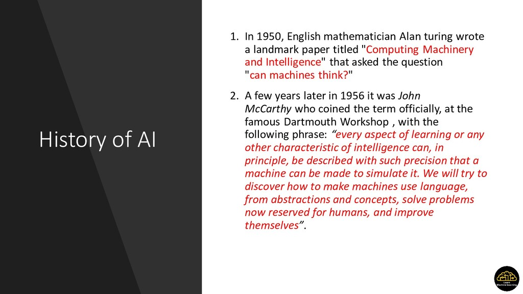 History of AI 1. In 1950, English mathematician...
