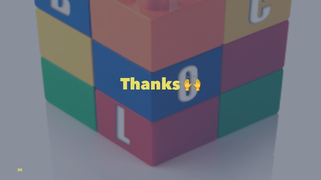 Thanks 32